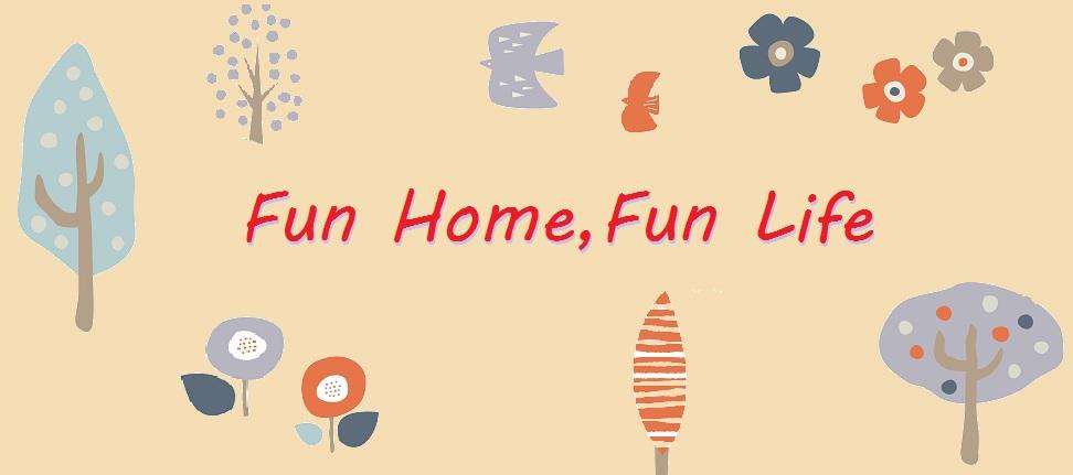 Fun Home,Fun Life